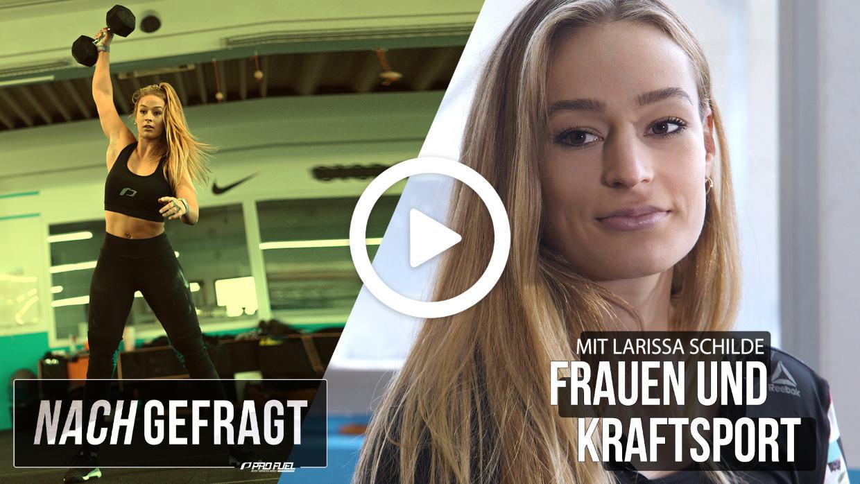 Frauen und Kraftsport - Larissa Schilde im Interview (Video)