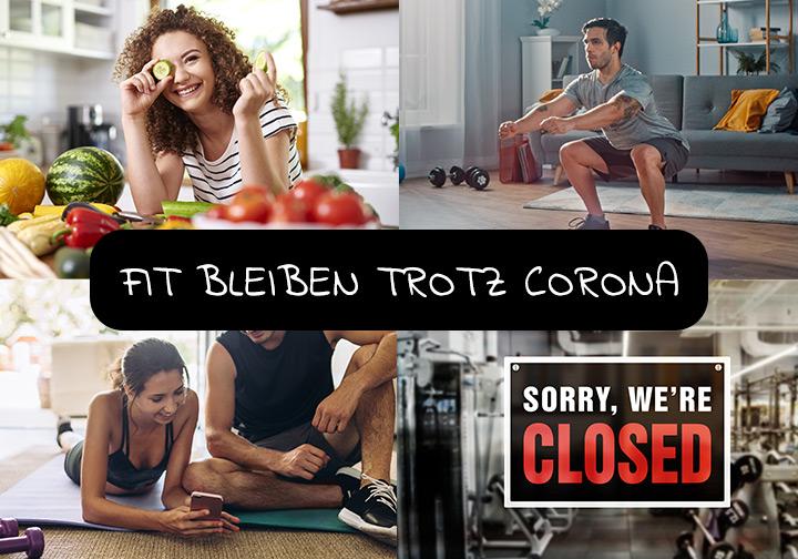 Lockdown, Fitness-Studios weiter geschlossen - so bleibst Du fit trotz Corona!